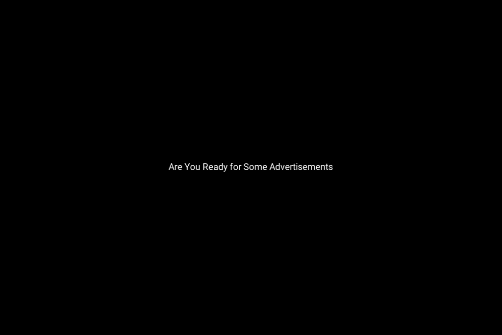 Are You Ready for Some Advertisements