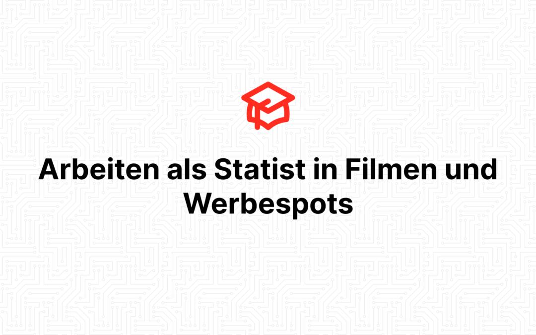 Arbeiten als Statist in Filmen und Werbespots