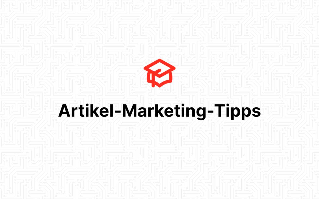Artikel-Marketing-Tipps