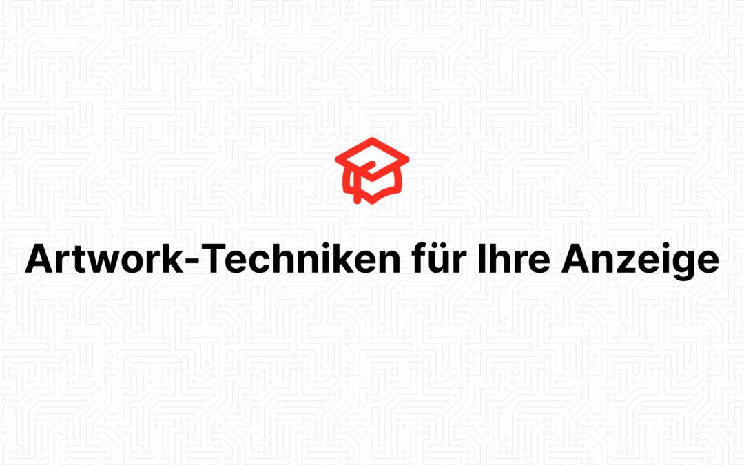 Artwork-Techniken für Ihre Anzeige