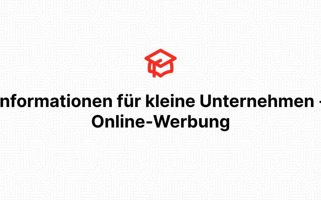 Informationen für kleine Unternehmen – Online-Werbung