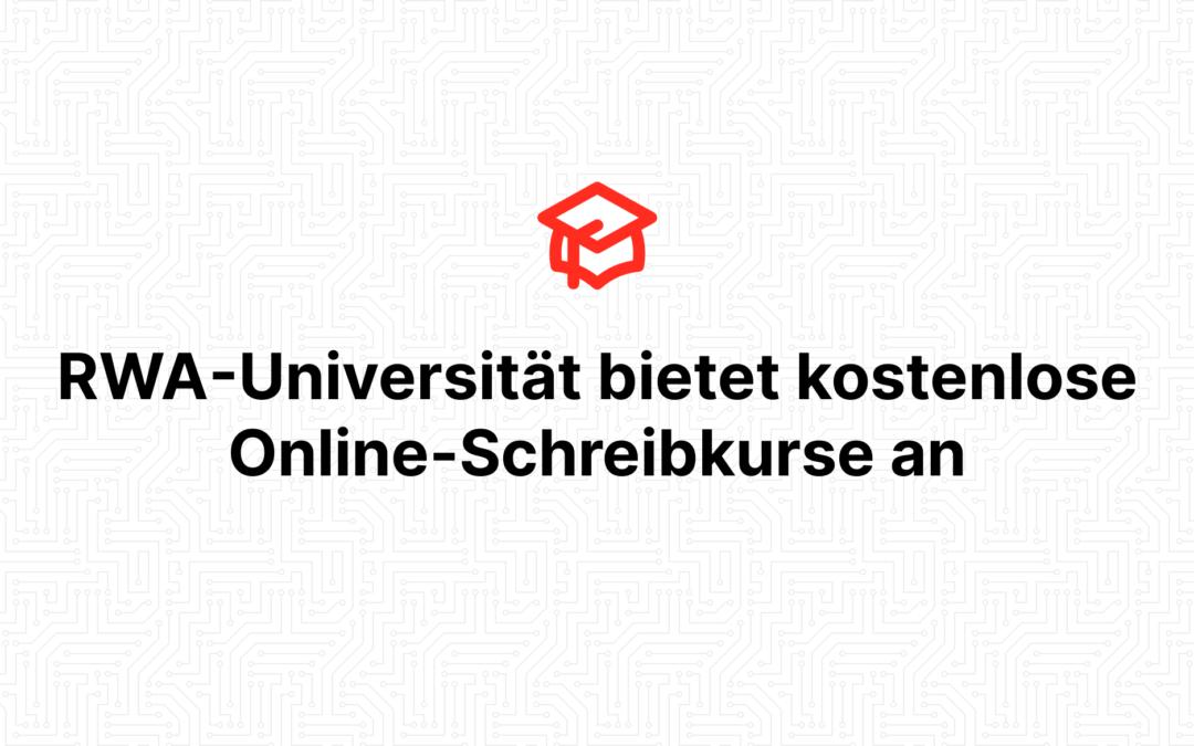 RWA-Universität bietet kostenlose Online-Schreibkurse an