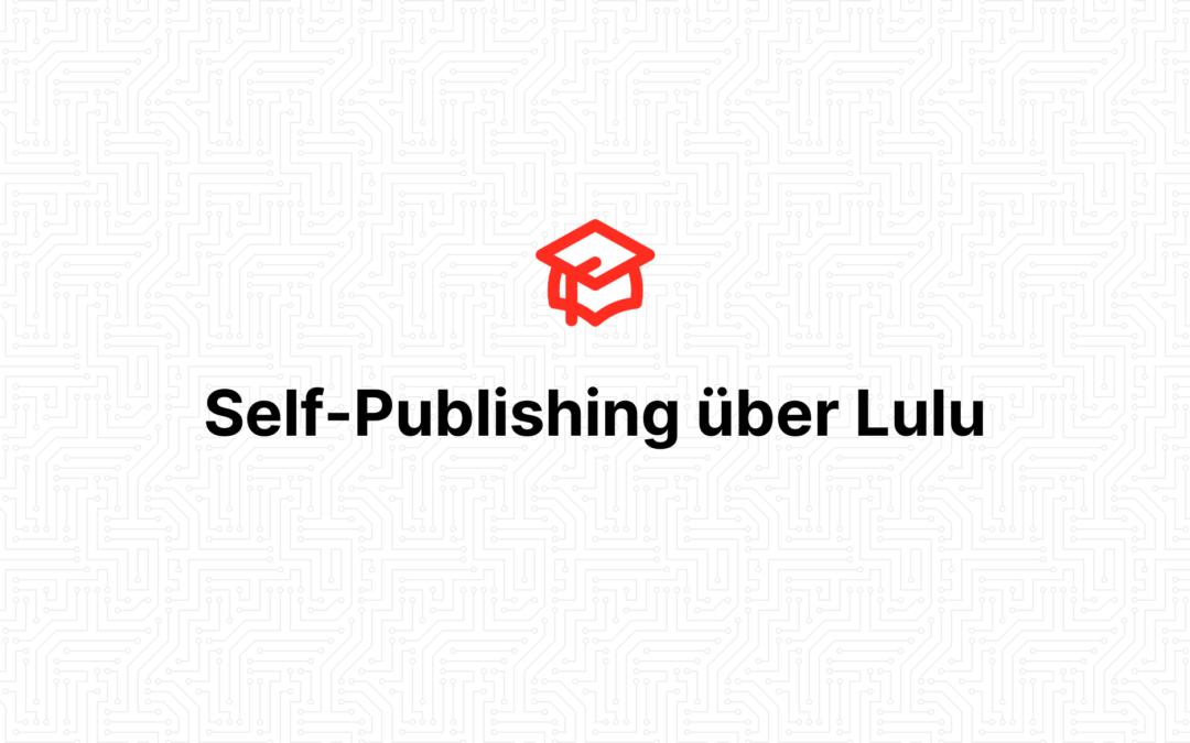 Self-Publishing über Lulu