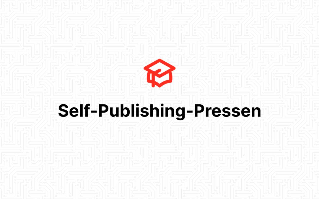 Self-Publishing-Pressen