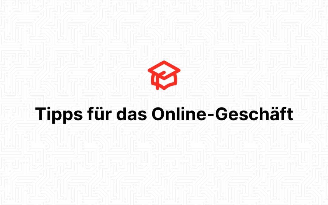 Tipps für das Online-Geschäft