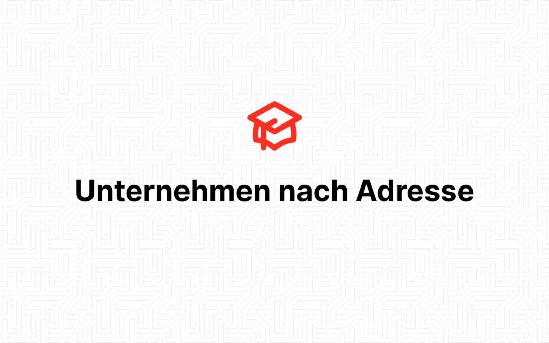 Unternehmen nach Adresse