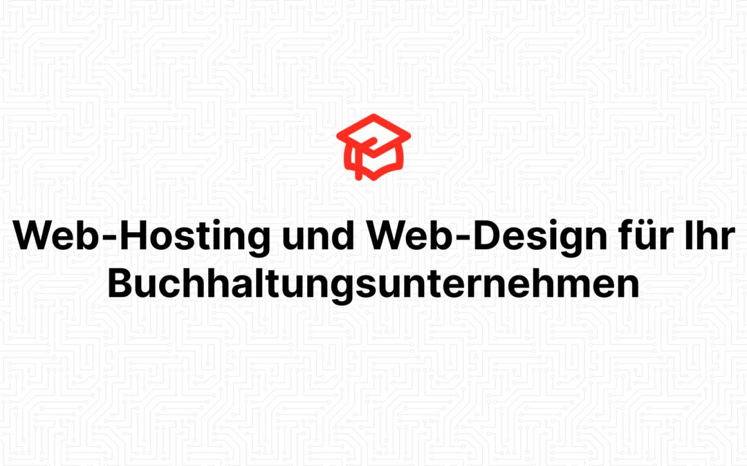 Web-Hosting und Web-Design für Ihr Buchhaltungsunternehmen